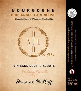 Domaine Maltoff La Dénudée de Chloé Bourgogne Coulanges la Vineuse Rouge 2019